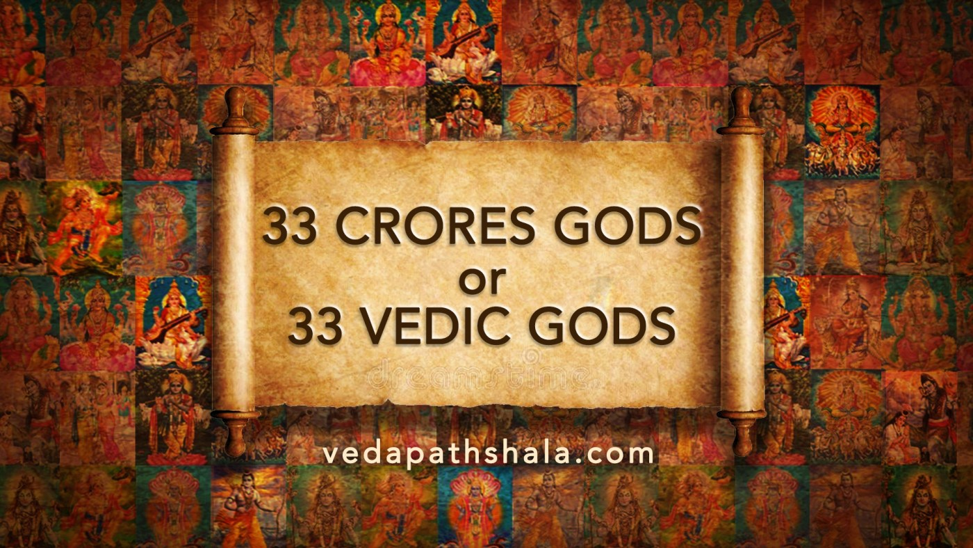 33 crore gods or 33 vedic gods