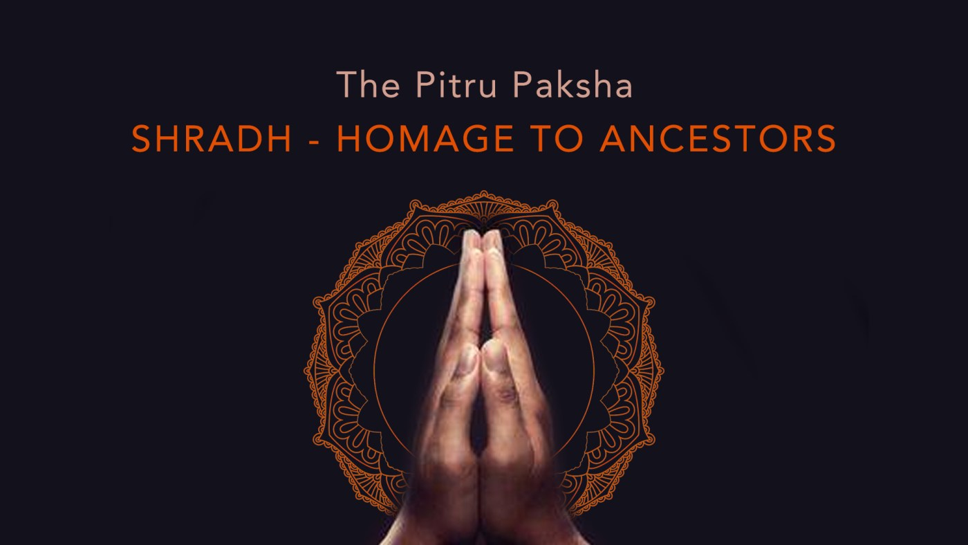 Shradh - Homage to Ancestors in Pitru Paksha