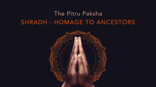 Shradh - Homage to Ancestors in Pitru Paksha
