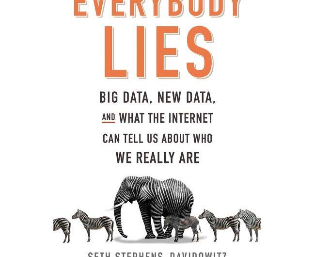 Stephens-Davidowitz Seth: Každý klame