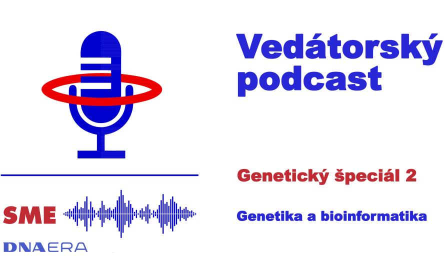 Genetický špeciál 2 – Genetika a bioinformatika