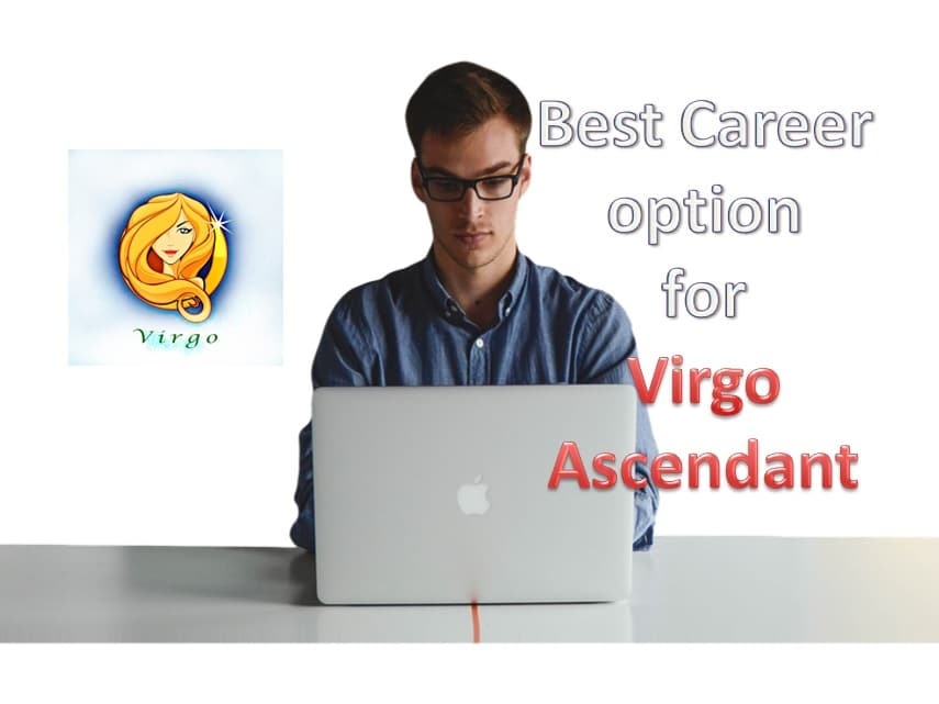 Best Career option according to Vedic Astrology - Virgo Ascendant