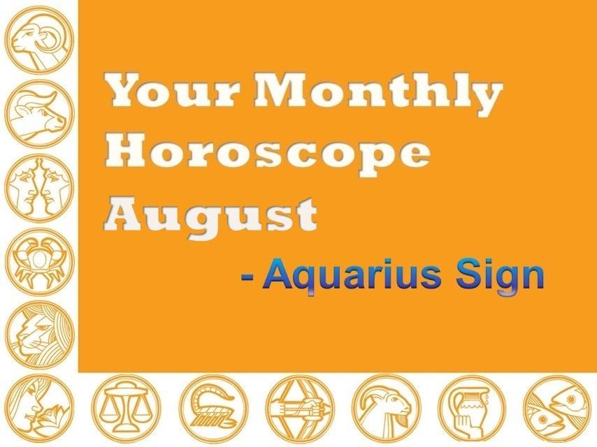 Your Monthly Horoscope August 2019 Aquarius Sign - Vedic Astro Zone
