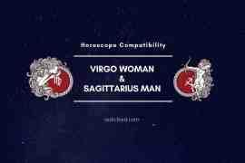 Sagittarius Man and Virgo Woman Compatibility