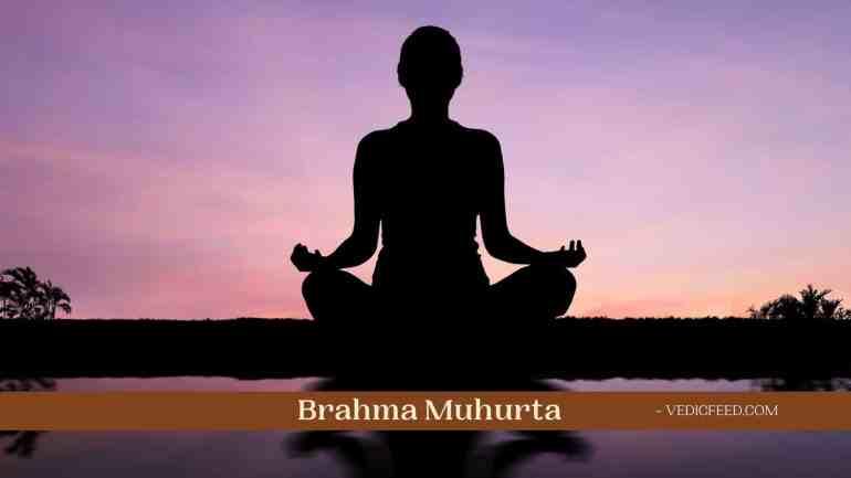 Brahma Muhurta