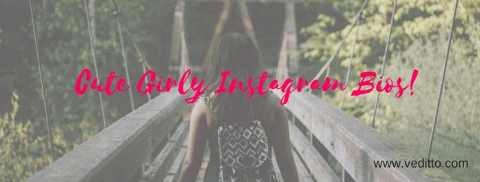 Cute Girly Instagram Bios