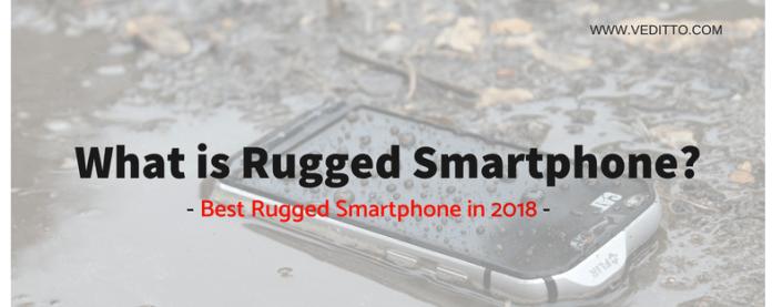 Best Rugged Smartphones in 2018