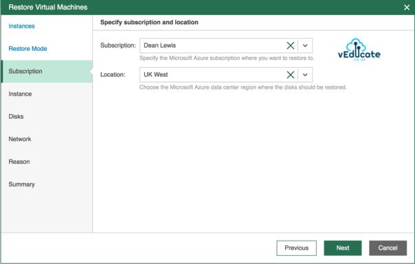 Veeam Backup for Azure Restore VM Restore Restore Virtual Machines Restore Mode Specify Subscription and location