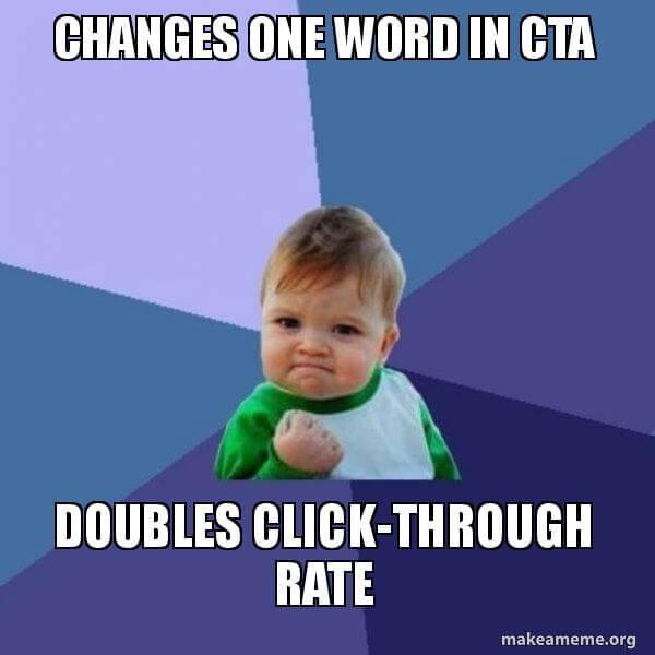 Success Kid meme con subtítulos sobre CTA y porcentajes de clics
