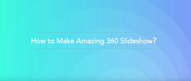 Turn your 360 photos into videos with VeeR Slideshow