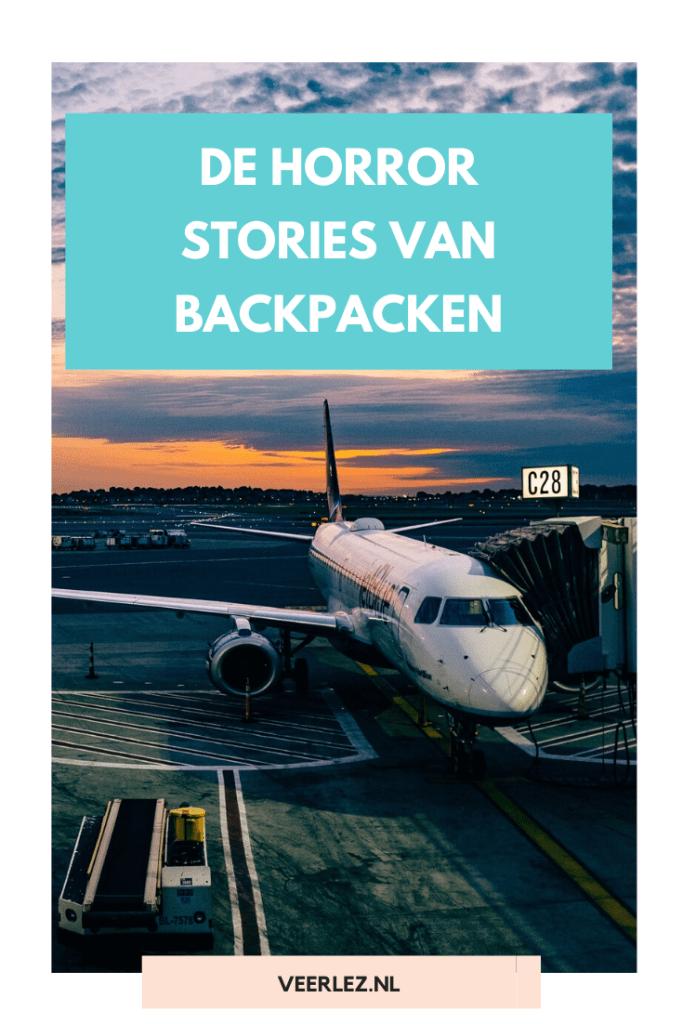 De horror stories van backpacken. Er zijn verhalen over zakkenrollers, inbraken, ziekte en verloren bagage. Allemaal afgrijselijke dingen als je alleen op reis bent.