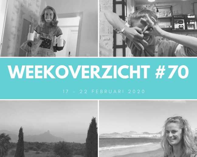 Weekoverzicht #70: Zusje vertrekt en het begin van Calima