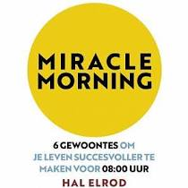 Hal Elrod - The Miracle Morning