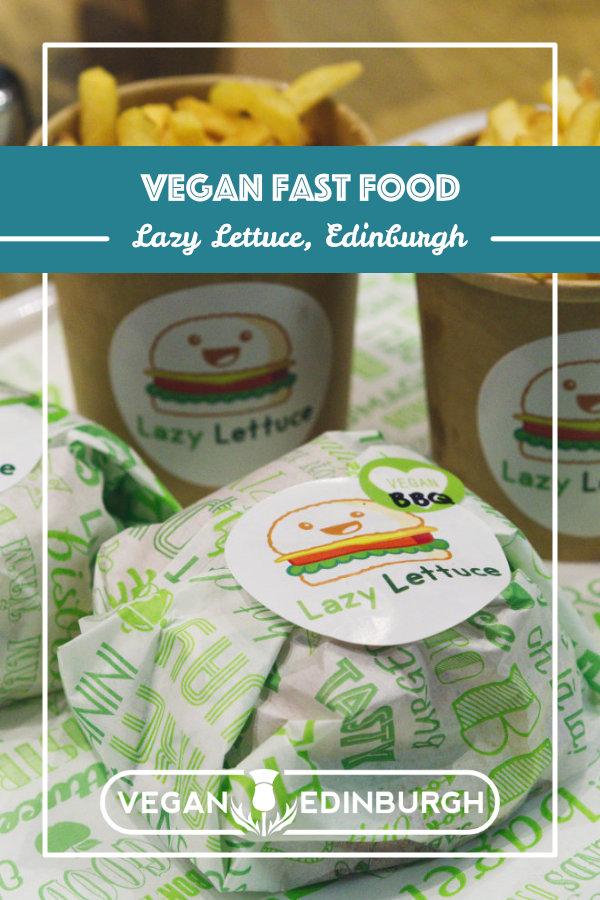 Vegan burgers and fries at Lazy Lettuce, Edinburgh