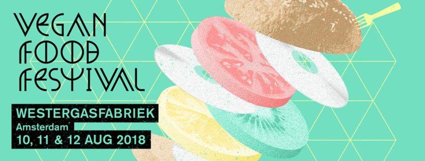 Vegan Food Festival Amsterdam 2018