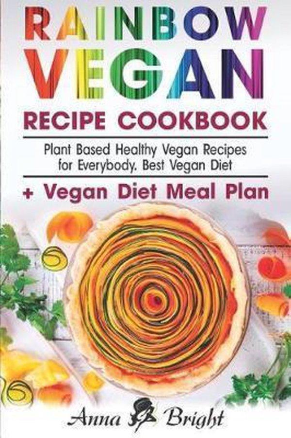 Rainbow Vegan Recipe Cookbook