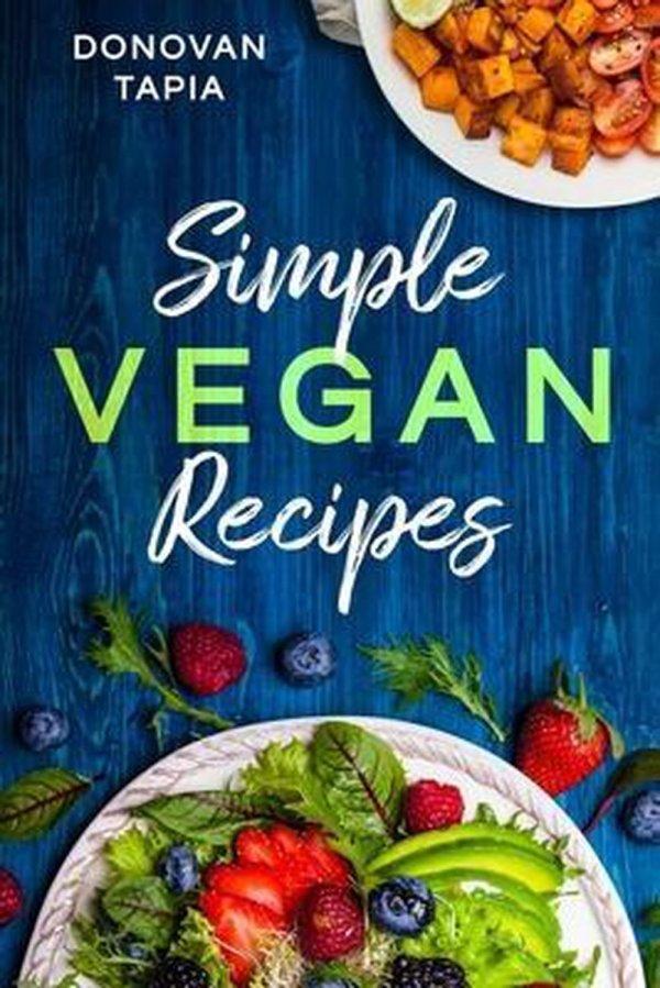 Simple Vegan Recipes