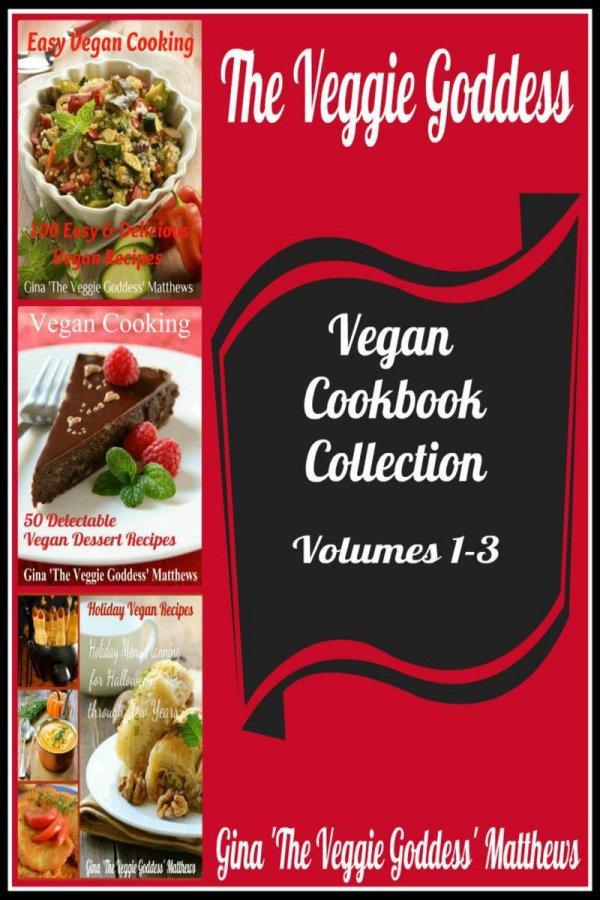 The Veggie Goddess Vegan Cookbook Collection: Volumes 1-3