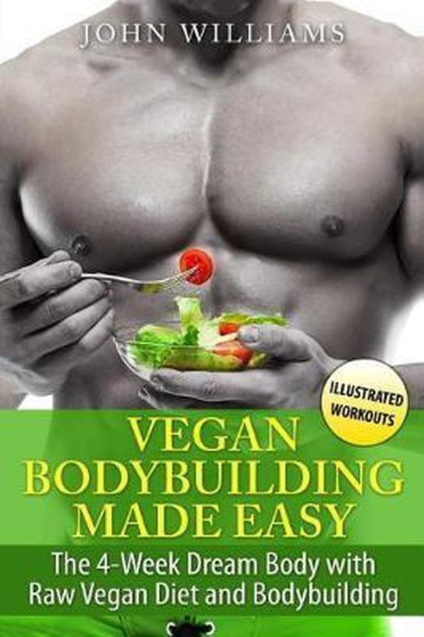 Vegan Bodybuilding Made Easy