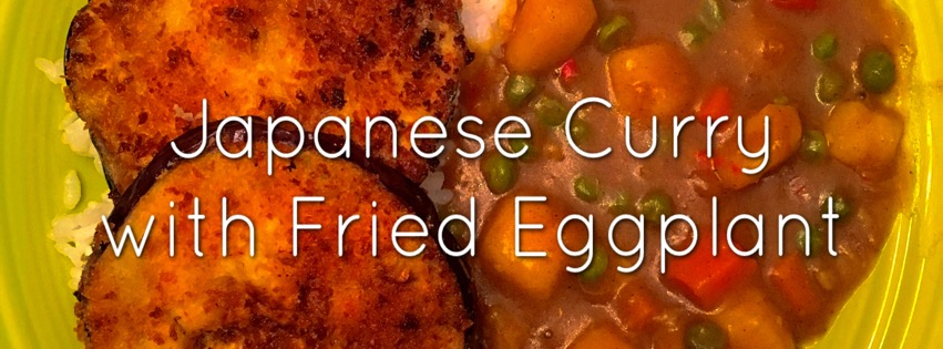 Recipe: Japanese Curry with Fried Eggplant
