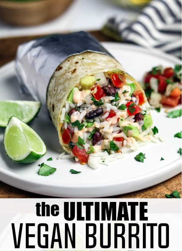 The Ultimate Vegan Burrito - Pin