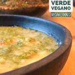 Caldo Verde Vegano V.2 - Receita Vegana