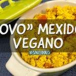 Ovo Mexido Vegano - Receita Vegana