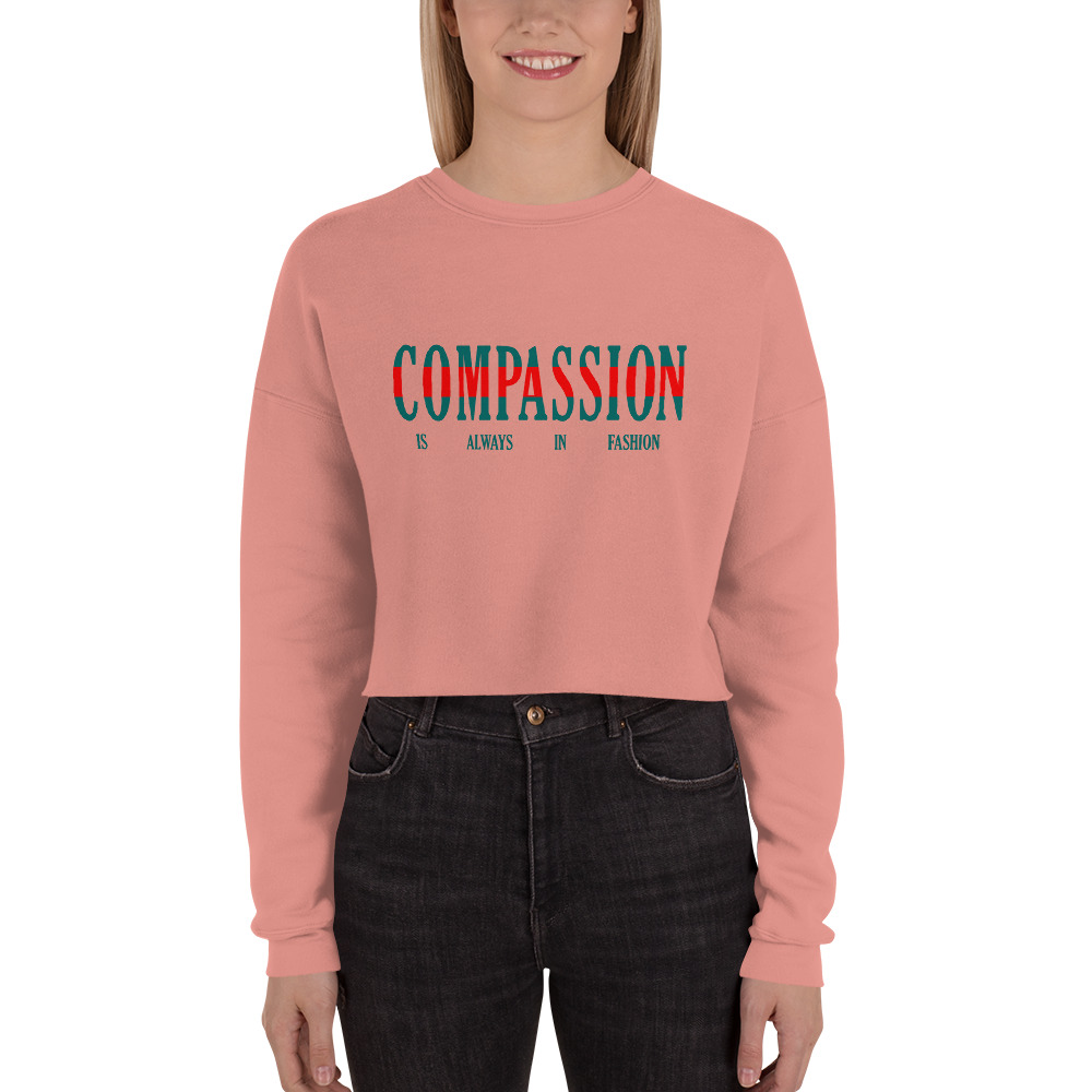01d6b74f1311 Home Shop Vegan Sweatshirts   Hoodies Cropped Crewneck Sweatshirts Compassion  Is Always In Fashion Cropped Crewneck Sweatshirt