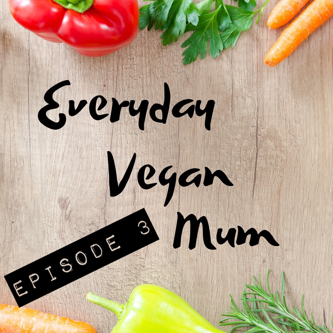 Our First School Dilemma – The Everyday Vegan Mum Podcast Episode 3