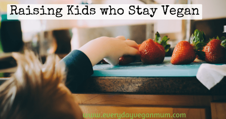Will My Kids Stay Vegan? The Everyday Vegan Mum Episode 18 – Interview with Trish Haywood