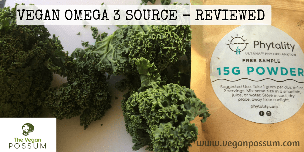 Vegan Omega 3 – ULTANA Phytoplankton – a Review
