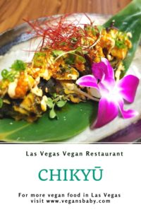 Chikyū is a high-end, plant-based restaurant in Las Vegas serving sushi and izakaya. For more vegan restaurants in Las Vegas, visit www.vegansbaby.comChikyū is a high-end, plant-based restaurant in Las Vegas serving sushi and izakaya. For more vegan restaurants in Las Vegas, visit www.vegansbaby.com