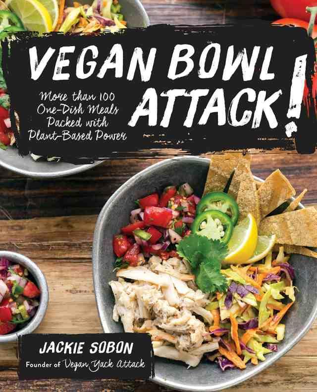 Vegan Bowl Attack! Cookbook #vegan