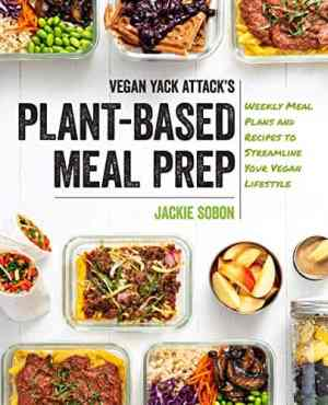 Plant-Based Meal Prep by Jackie Sobon
