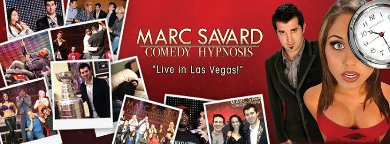 MARC SAVARD Comedy Hypnosis