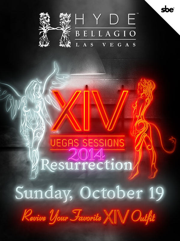 XIV Resurrection at Hyde