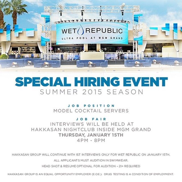 Wet Republic Hiring Event