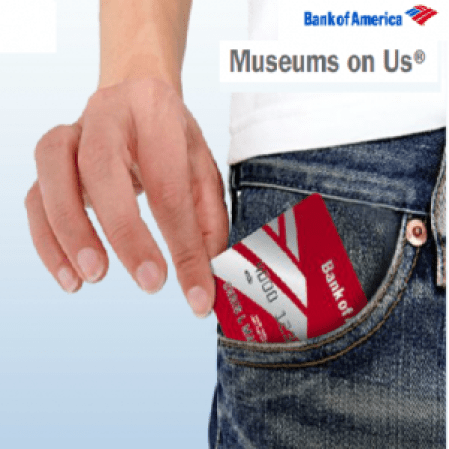 MUSEUMS ON US, bank of america card in pocket