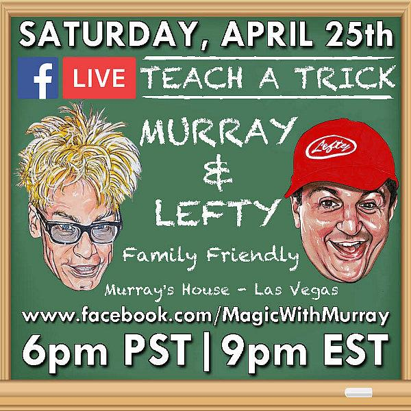 MURRAY The Magician Live Shows This Weekend on Facebook (April 25) and YouTube (April 26)