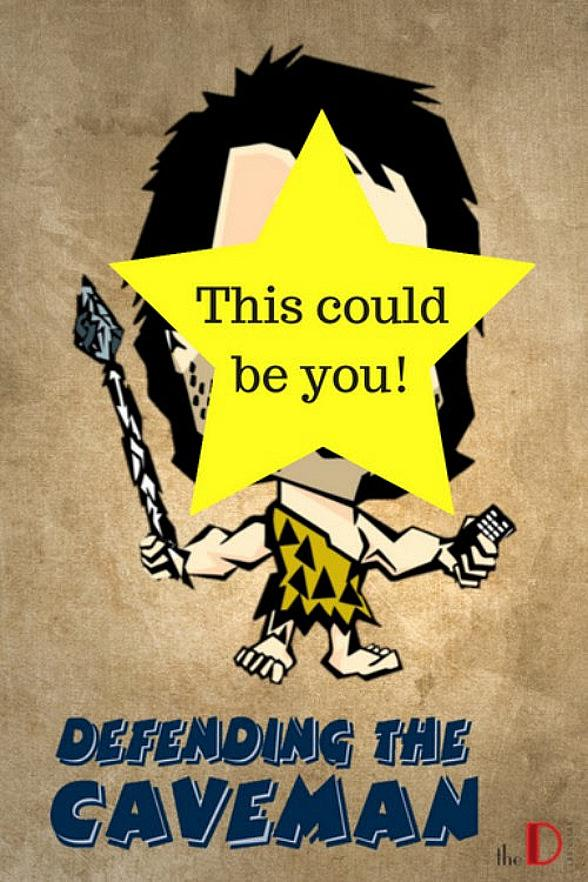 """Open Casting Call for """"Defending the Caveman"""" at the D Casino Hotel Las Vegas"""