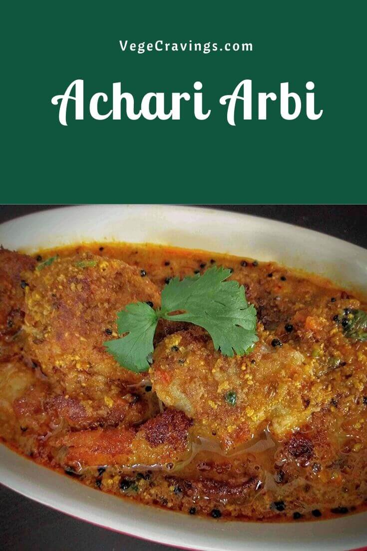 Achari Arbi is an Indian curry made by cooking Taro Root (Arbi) in a special gravy. The gravy is prepared using the same spices which are used for making Indian Pickles.