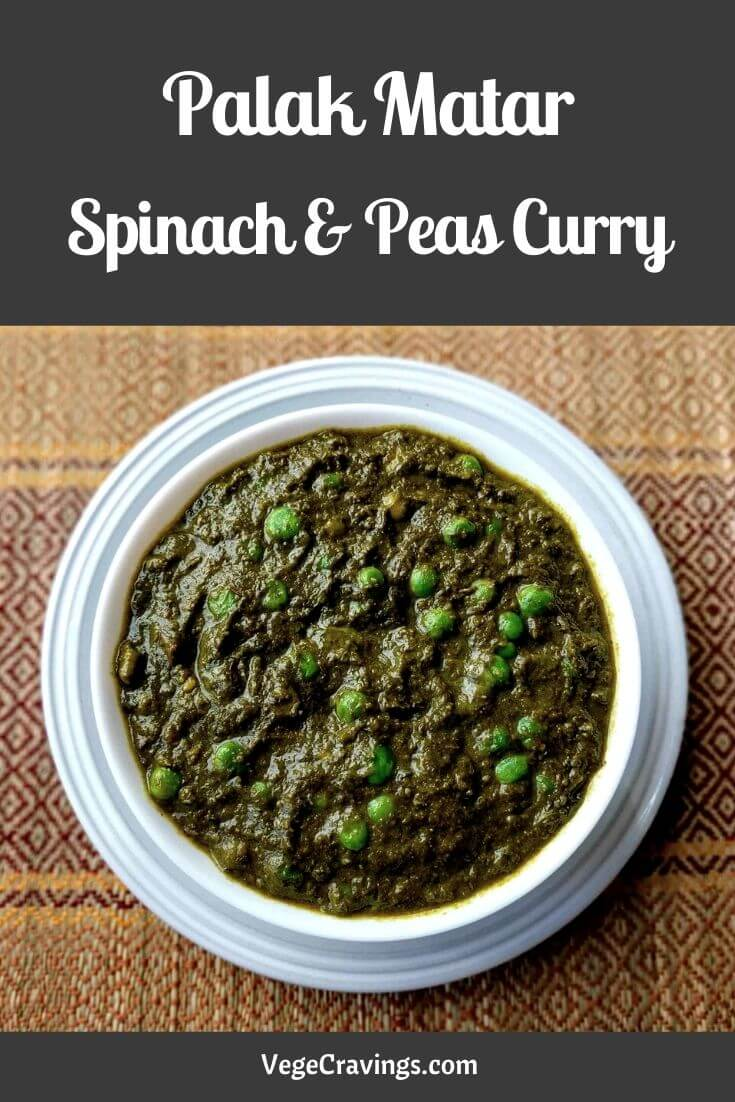 Palak Matar is a delicious & nutritious smooth textured gravy made with fresh green leafy spinach and green peas.