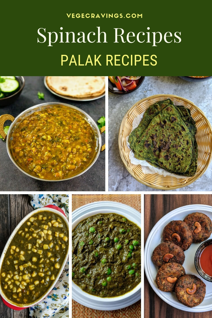 A collection of easy veg palak recipes to help you include spinach in your diet, increasing its nutritional value & enhancing its taste.