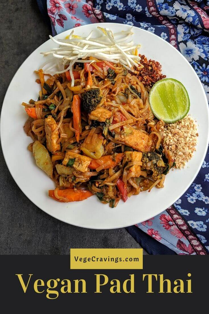 Vegan Pad Thai is a stir-fried dish from Thailand made with rice noodles, vegetables and tofu tossed in Thai sauces and spices.
