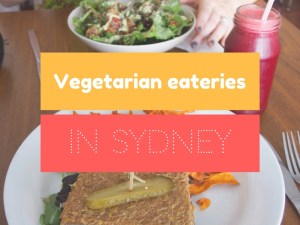 Vegetarian eateries in Sydney