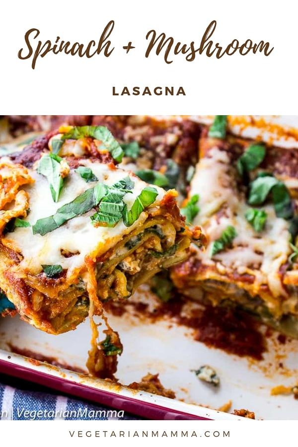 Spinach and Mushroom Lasagna - Veggie Lasagna
