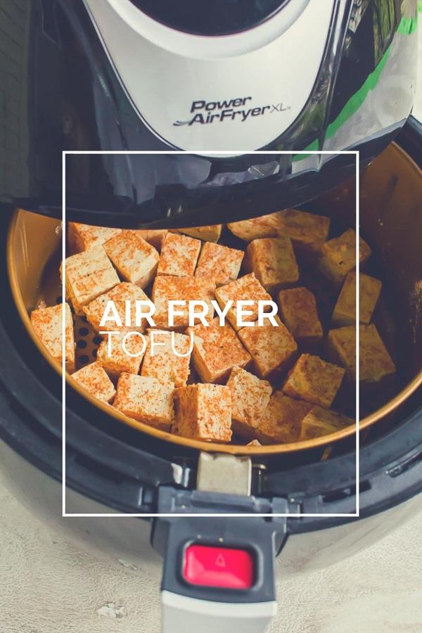Air Fryer Tofu - an easy air fryer recipe