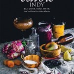 As featured in EDIBLE INDY
