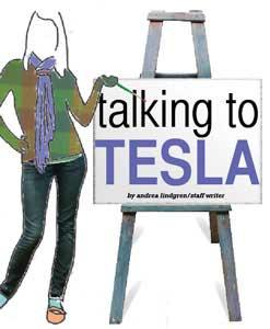 Talking to Tesla