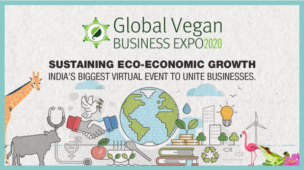 Compassion India Magazine is Organizing India's First Global Vegan Business Expo 2020, A 3-day Virtual Networking From 30 October – 1 November 2020